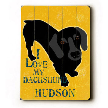 Personalized Love My Dachshund Wood Sign