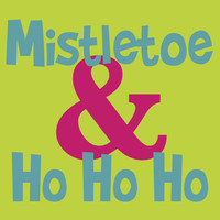 mistletoe and hohoho wall art 8x10 custom color print