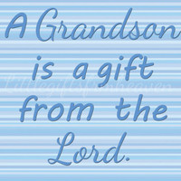 SALE Grandson is a Gift- 8x10 digital file, baby wall art, grandparents wall art, grandson wall art, gift from the Lord, grandparents gift