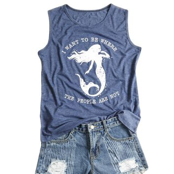 I Want To Be Where The People Are Not  - Mermaid - Women's Tank Top