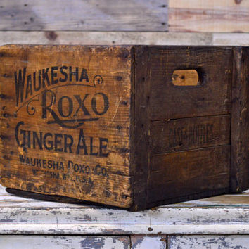 Vintage Wood Crate, Roxo Ginger Ale, Waukesha Wisconsin, Wood Ginger Ale Crate