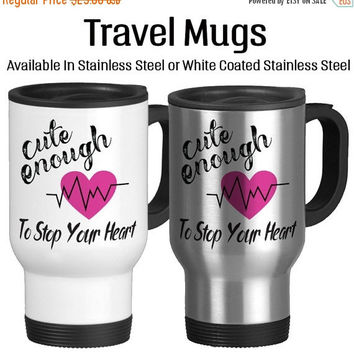 Cute Enough To Stop Your Heart, Skilled Enough To Restart It, Personalized Nurse Mug, I'm A RN, Gifts For Nurse, Travel Mug, Coffee