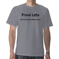 Proud Lefty Shirt from Zazzle.com
