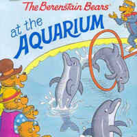 The Berenstain Bears at the Aquarium (Berenstain Bears I Can Read)