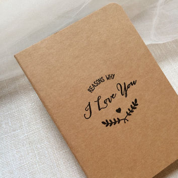 Reasons why I love you - small notebook - journal