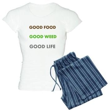 GOOD LIFE Pajamas> GOOD FOOD GOOD WEED GOOD LIFE> 420 Gear Stop