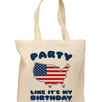 Party Like It's My Birthday - 4th of July Grocery Tote Bag