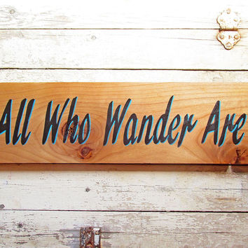 Wood Wall Hanging for Living Room, Wood Signs Sayings, Not All Who Wander Are Lost
