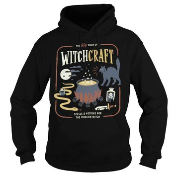 The big book of witchcraft spells and potions for the modern witch shirt Hoodie