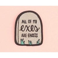 All of My Exes Are Ghosts Iron On Patch in Tombstone Shimmery Grey
