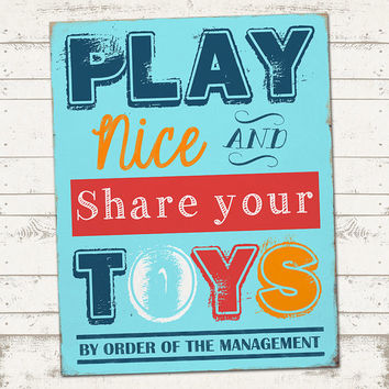 Play Nice & Share your Toys Subway Art Print - Home Decor - Playroom / Kid's Room - Bright, Colorful - DIY- Printable - INSTANT DOWNLOAD