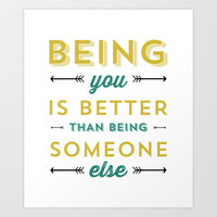 BEING YOU 2 Art Print by Allyson Johnson
