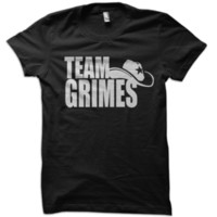 Team Grimes T-Shirt from These Shirts