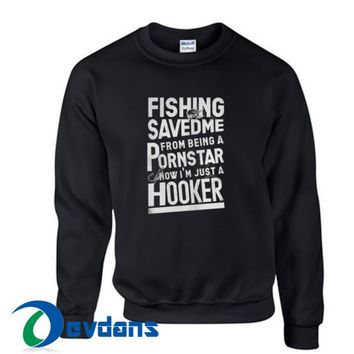 Fishing Saved Me Sweatshirt Unisex Adult Size S to 3XL