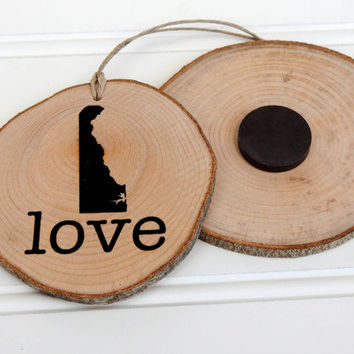 Delaware Love state shape Maple wood slice ornament or magnet Set of 4.  Wedding favor, Bridal Shower, Country Chic, Rustic, Valentine Gift