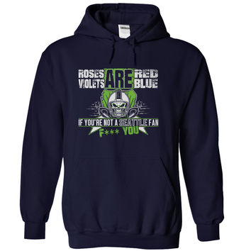 If You're Not A Seattle Fan, F*** You!
