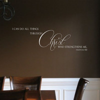 Family Vinyl Wall Decal- I can do all things through Christ  Philippians 4:13