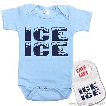 """"""" ICE ICE baby """"Funny Novelty theme Onesuit & bib (Available in 5 Colors)"""