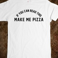 MAKE ME PIZZA