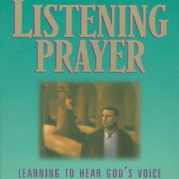Listening Prayer: Learning to Hear God's Voice and Keep a Prayer Journal