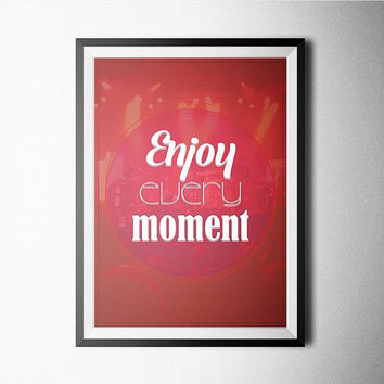 Enjoy Every Moment Word Art Poster
