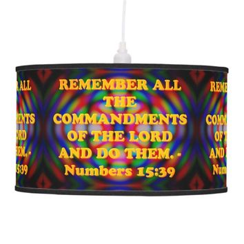 Bible verse from Numbers 15:39. Hanging Lamp