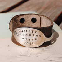 Spoon Bracelet Hand stamped Quality Spooning Since Distressed Leather Bracelet Cuff