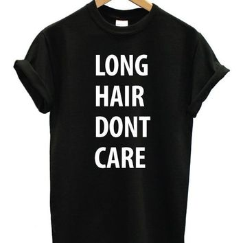 Long Hair Don't Care Print Women Tshirts Cotton Casual t Shirt For Lady  Top Tee Hipster Tumblr Black H-31