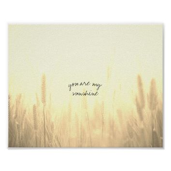 you are my sunshine quote nature art poster