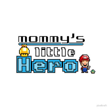 "Mommy's Little Hero ""Mario"" Pixel Art by pixelkraft"