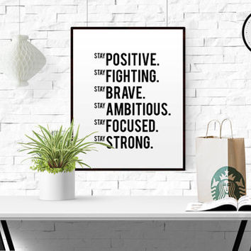 Stay positive Motivational poster Printable poster Wall art Printable quote Scandinavian poster Nike Quote Gym Decor Fitness Quote PRINTABLE