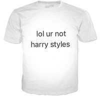 Lol Ur Not Harry Styles