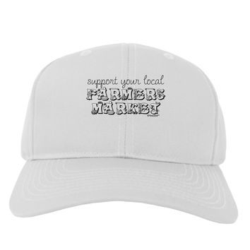 Support Your Local Farmers Market Adult Baseball Cap Hat