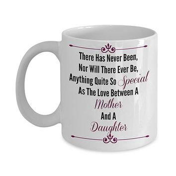 Mother And Daughter Sentiment Novelty Mug Custom Printed Coffee Cup