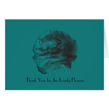 Thank You For the Flowers, Teal Rose Card