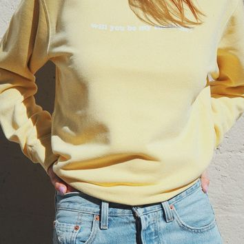 Will You Be My Sunshine Sweatshirt