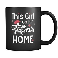 THIS GIRL CALLS TEXAS HOME * Rodeo Cowgirl Hat Boots & Stars * Black Coffee Mug 11oz.