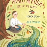 Pablo Neruda: Poet of the People by Brown, Monica (2011) Hardcover