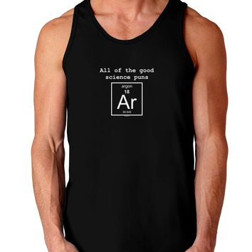 All of the Good Science Puns Argon Dark Loose Tank Top
