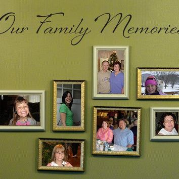 Our Family Memories Wall Decal - Family picture wall art - Family Wall Sticker