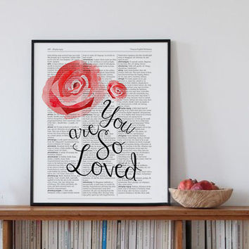 You Are So Loved Print Wedding gift love Nursery Art Baby Shower Gift Rose Watercolor dictionary print Paris Vintage Home Decor Fashion Art