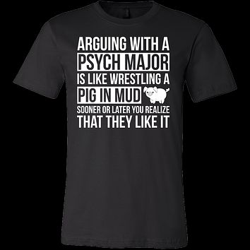 Arguing with a psych major is like wrestling a pig in mud Men Short Sleeve T Shirt - TL00681SS