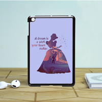 Cinderella Dream Quote Disney IPad Mini 1 2 Case Auroid