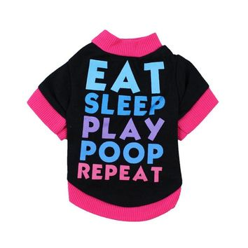 Pet  Clothes Cat/Dog Shirt EAT SLEEP PLAY POOP REPEAT Print Small Puppy Coat