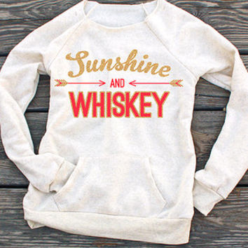Sunshine and Whiskey | Ultra-Comfy Eco-Friendly Fleece Sweatshirt | Women's Country Apparel
