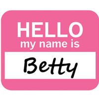 Betty Hello My Name Is Mouse Pad