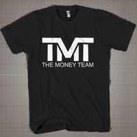 The Money Team  Mens and Women T-Shirt Available Color Black And White