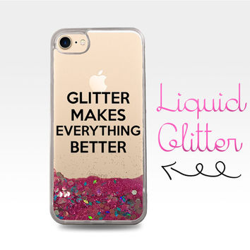 Glitter Makes Everything Better Funny Quote Liquid Glitter Sparkle Clear Case iPhone 6 Plus + iPhone 6s iPhone SE iPhone 7 iPhone 7 Plus