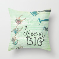 Dream Big - Photo Inspiration Throw Pillow by Misty Diller of Misty Michelle Design