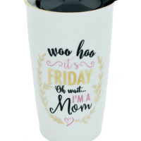 It's Friday | Ceramic Tumblers